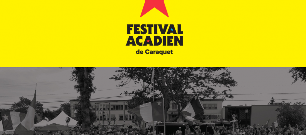 festival Acadien de Caraquet !